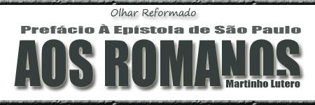 prefácio_lutero_aosromanos