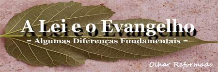 lei-evangelho-diferenças